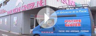Voir la vidéo de présentation Piscine Center